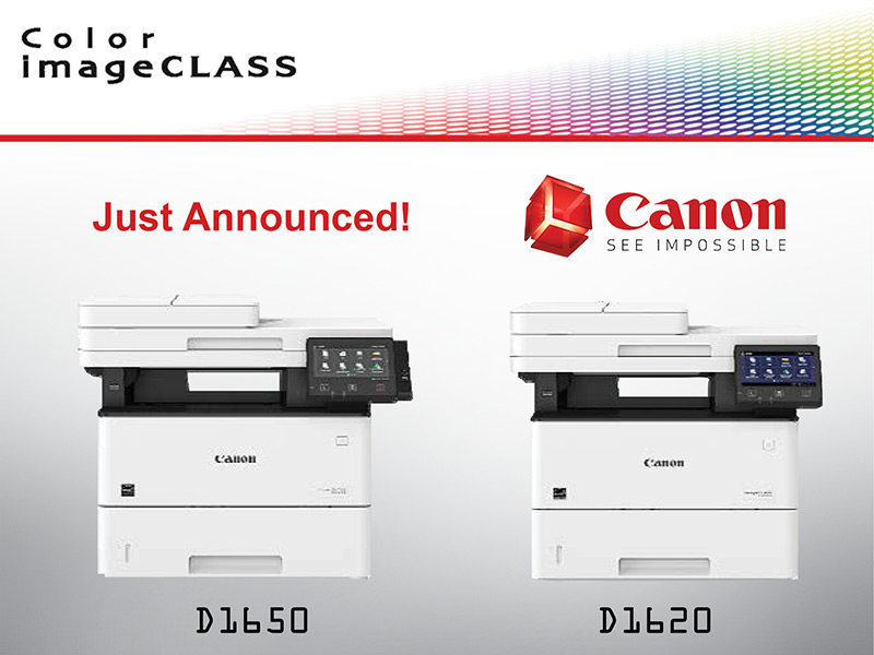 Just Announced! Canon Color imageCLASS D1620 and D1650