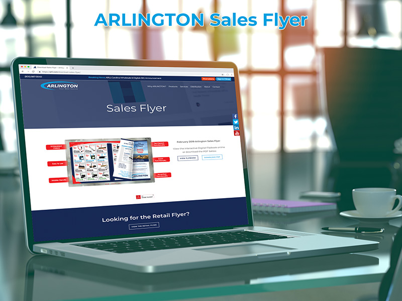 Log into our online storefront to access the current ARLINGTON flyer