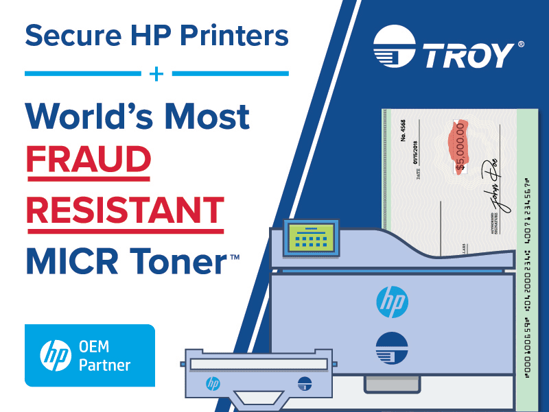 Secure HP Printers plus TROY MICR Toner
