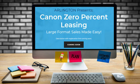 Canon Zero Percent Leasing for Large Format Printer